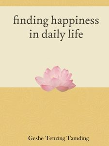 FINDING HAPPINESS IN DAILY LIFE (inglés. ENCONTRANDO LA FELICIDAD EN LA VIDA DIARIA)