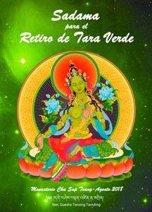Sadana para el Retiro de Tara Verde. Chu Sup Tsang Agosto 2018