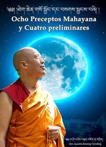 Ocho preceptos mahayana y Cuatro preliminares