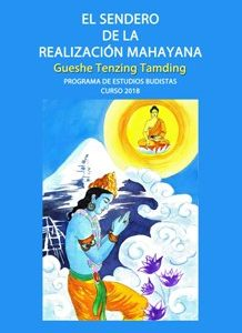 El Sendero de la Realización Mahayana Curso 2018