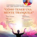 «CÓMO TENER UNA MENTE TRANQUILA». 1 de agosto CONFERENCIA PÚBLICA del VEN. LAMA GUESHE TENZING TAMDING