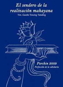 El Sendero de la Realización Mahayana Parchin 2009