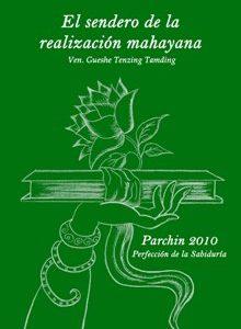 NOVEDAD: El Sendero de la Realización Mahayana Parchin 2010