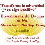 🤗 ENSEÑANZAS DE DARMA «ON LINE» todas las semanas a cargo de las monjas residentes del Monasterio Chu Sup Tsang (Galicia, España). Gratuitas.