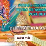 AGOSTO 2020: GRANDES PUYAS, RETIRO DE YAMANTAKA Y PUYA DE FUEGO, en el Monasterio Chu Sup Tsang (San Amaro, Ourense).