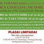😊 RETIROS DE MEDITACIÓN JULIO Y AGOSTO 2020 en el CENTRO BUDISTA TIBETANO GANDEN CHOELING MENORCA (Ciutadella, España), bajo la guía espiritual de nuestro Maestro el Ven. Gueshe Tenzing Tamding.